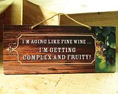 Wall Sign in Burnt Orange with Wine Saying. Wine Sign. Tuscan Style. Vintage Sign. Ready to ship.. $14.00, via Etsy.