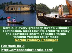 Another great way to spend time in Kerala is to visit the beautiful beaches covered with palm coconut trees. Kerala honeymoon tour mostly offers stay at hotels that are close to the beach so that you can roam around just outside the hotel hand in hand without anyone disturbing you or bothering you. For More Information about Kerala Honeymoon tour, please check http://ambassadorkerala.com/