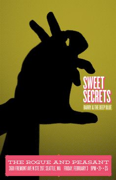 Sweet Secrets and Barry Sebastian and the Deep Blue at Rogue and Peasant in Fremont, Seattle Rogues, Deep Blue, Fremont Seattle, The Secret, Movie Posters, Sweet, Design, Candy, Film Poster