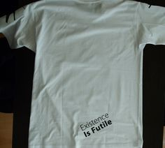The back of the 'Existence Is Futile' T-shirt Mens Tops, T Shirt, Supreme T Shirt, Tee, Tee Shirt