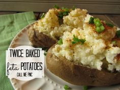 Twice Baked Feta Potatoes / Call Me PMc