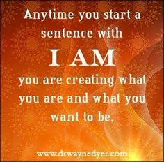 I am what I create myself to be.