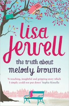The Truth about Melody Browne: Lisa Jewell: 9780099533672: Amazon.com: Books