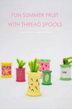 Fun Summer Fruit With Thread Spools | craft ideas