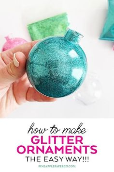 Easy Glitter Ornaments - Best Glue to Use - Pineapple Paper Co. Christmas Balls Diy, Penguin Christmas Decorations, Clear Christmas Ornaments, Clear Plastic Ornaments, Easy Ornaments, Glitter Ornaments, Christmas Ornaments To Make, Christmas Crafts, Christmas Ideas