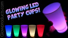 LED Glow Party Cups with 8 color & light modes. http://glowproducts.com/products/BPGWCUP #GlowCup