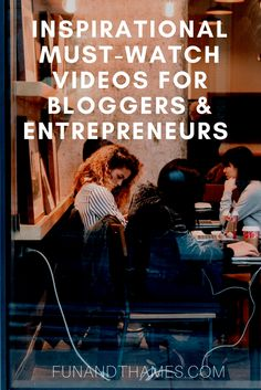 staying inspired when you're an entrepreneur is vital to success! Here are three inspirational videos that are a must-watch for bloggers and entrepreneurs!! www.funandthames.com