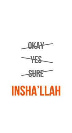 All Size Wallpapers — Islamic phone wallpaper Always say Insha'llah! Sad Breakup Quotes, New Quotes, Quotes For Kids, Faith Quotes, True Quotes, Islamic Wallpaper Iphone, Islamic Quotes Wallpaper, Ramadan Quotes From Quran, Quran Quotes