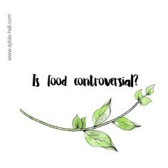 Is food controversial? Asking for a friend....  #newtothis
