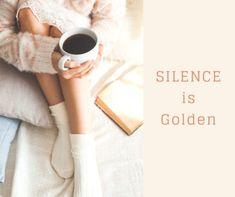 Key #3 in Spiritual Warfare. Silence is indeed Golden.