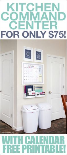 Easy kitchen command center with FREE calendar printable! Plus the entire thing cost only $75!!!