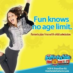 Parents get in FREE with child admission!