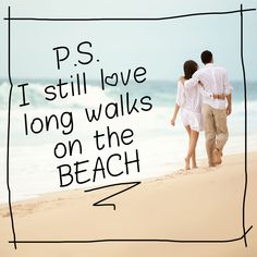 Do you know someone who loves long walks on the beach as much as you do!