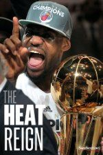 Free Book – The Heat Reign (Sports Biographies)