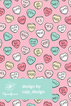 design illustration Colorful fabrics digitally printed by Spoonflower - Conversation Candy Hearts Valentine Love on Pink Valentine Text, Valentine Candy Hearts, Valentine Poster, Valentines Design, Heart Wallpaper, Fabric Wallpaper, Pattern Illustration, Love Heart Illustration, Sun Illustration