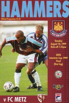 1999 Intertoto Cup final, first leg, West Ham United v FC Metz. Match programme from August 10