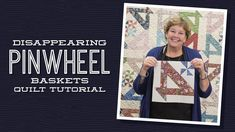 """Make a """"Disappearing Pinwheel Baskets"""" Quilt with Jenny! Jenny Doan Tutorials, Msqc Tutorials, Quilting Tutorials, Quilting Designs, Quilting Ideas, Layer Cake Quilts, Layer Cakes, Missouri Star Quilt Tutorials, Pinwheel Quilt"""