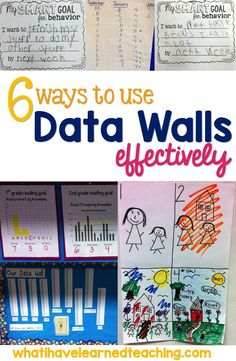6 Ways to Use Data Walls Effectively by What I Have Learned.  Some great tips on how to use data walls to build students and help them meet their goals.