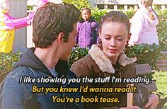 Book Tease - Gilmore Girls. I miss Jess and Rory in their happy days. Cute, funny scene. I love Jess!
