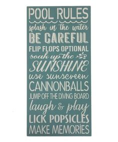 Take a look at this Beach Blue 'Pool Rules' Wall Sign on zulily today! Pool Rules, Diving Board, Blue Pool, Beach Signs, Cool Pools, Popsicles, Wall Signs, Pool Fun