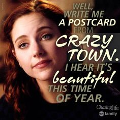 "S2 Ep10 ""A Bottle of Secrets"" - ""OK well write me a post card from crazy town! I hear it's beautiful this time of year!"" - Brenna #ChasingLife #9/7/15"