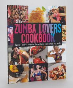 Take a look at this Zumba® Lovers Cookbook Paperback on zulily today!