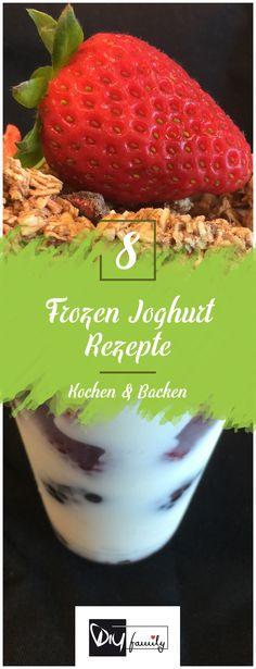 Frozen Joghurt - Die 8 besten Rezepte  #yogurt, #frozen, #cold, #summer, #tasty,