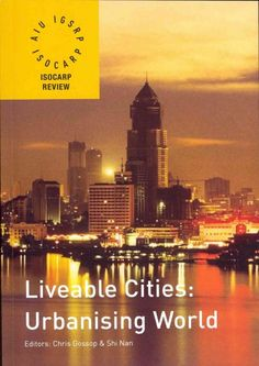 Liveable Cities : Urbanising World
