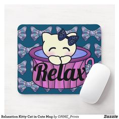 Shop Relaxation Kitty Cat in Cute Mug Mouse Pad created by ONME_Prints. Purple Cat, Cat Mouse, Rosy Pink, Custom Mouse Pads, Cute Mugs, Corner Designs, Marketing Materials, Office Gifts, Relax
