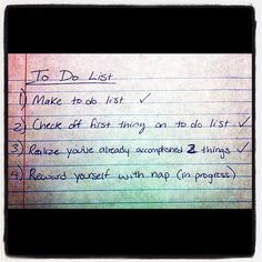 Haha this is Keith Harkins to-do list...I thought it was pretty funny.