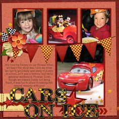 Cars on Ice - MouseScrappers - Disney Scrapbooking Gallery