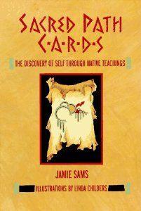Amazon.com: Sacred Path Cards: The Discovery of Self Through Native Teachings (9780062507624): Jamie Sams: Books