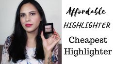 sharing most affordable highlighter available in the Indian market. Affordable highlighter in India. Highlights, Beauty Review, Indian Beauty, Brick, Youtube, Luminizer, Bricks, Hair Highlights, Highlight