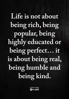 Quotes Sayings and Affirmations You can be all this.just be kind first and foremost. Humble Quotes, Wise Quotes, Quotable Quotes, Words Quotes, Great Quotes, Quotes To Live By, Motivational Quotes, Funny Quotes, Inspirational Quotes