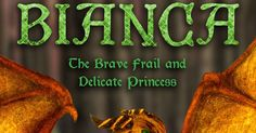 Coffee Addicts Book Reviews: REVIEW: Bianca The Brave, Frail, And Delicate Prin...