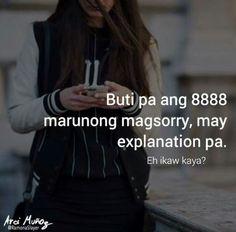 Filipino Quotes, Pinoy Quotes, Tagalog Love Quotes, Tagalog Quotes Patama, Tagalog Quotes Hugot Funny, Hurt Quotes, Me Quotes, Hugot Lines Tagalog Love, Emo