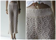 CROCHET LINEN Hand Loomed pants by theOHV on Etsy, $88.00....wrong wrong and wrong. It's knit...
