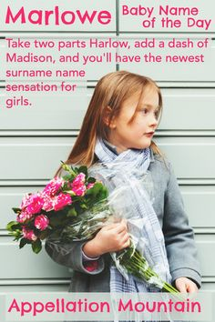 This fast-rising surname name for girls could eclipse Madison, Harper, and Harlow in popularity.