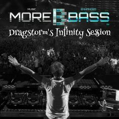 """Check out """"Dragstorm's Infinity Session 022 (www.morebass.com)"""" by DJ Dragstorm - MoreBass res.DJ on Mixcloud"""
