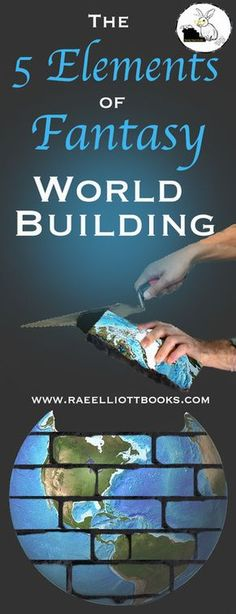 Learn the five fundamentals to fantasy world building! www.raeelliottbooks.com