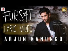 Arjun Kanungo - Fursat | Feat. Sonal Chauhan | Official New Song Music Video - YouTube