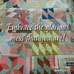 Sometimes you just got to pick up the pieces and go with it! Things might turn out better than you ever hoped they would! Vintage orphan block quilt found in North Carolina. #quilt #quilting #patchwork #quiltville #bonniekhunter #vintagequilt #antiquequilt #deepthoughts #wisewords #wordsofwisdom #quiltvillequote