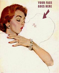 Your face goes here - vintage retro funny quote