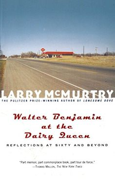 A really good book! I read it. A writer, a used book seller -- a Texas country boy! Walter Benjamin at the Dairy Queen : Reflections on Sixty and Beyond by Larry McMurtry http://www.amazon.com/dp/0684870193/ref=cm_sw_r_pi_dp_DXjevb0KJC07E