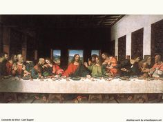 Leonardo DaVinci, The Last Supper