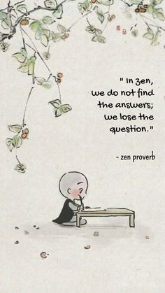 Zen Quotes, Wisdom Quotes, Words Quotes, Life Quotes, Inspirational Quotes, Qoutes, Sayings, Quotations, Buddhist Wisdom