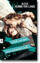 Ach wie gut, dass niemand weiß ... von Henning von Lange, Alexa, Jugendbücher, Liebe, Liebe