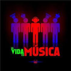 La vida es Música!