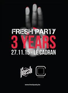 FRI NOV 27TH 3 Years FRESH Party Le Cadran Liége B | www.lecadran.be