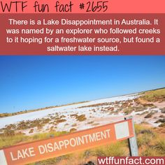 Lake Disappointment in Australia -WTF funfacts